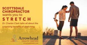 Scottsdale Chiropractor Wants You to Stretch More