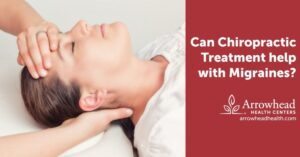 Can Chiropractic Treatment Help with Migraines?