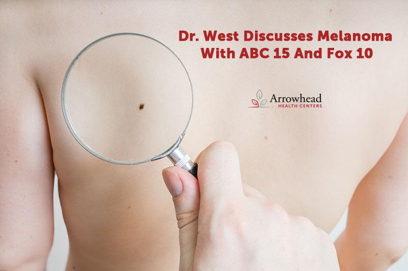 Dr. West Discusses Melanoma